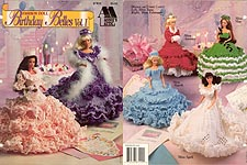 Annie's Attic Fashion Doll Birthday Belles, Vol. 1