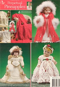 Annies Attic Perpetual Pineapples booklet contains instructions for three afghans and three 18 inch doll outfits.