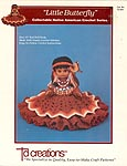Little Butterfly, Native American Crochet Series, by Td creations, inc. for 13 inch doll