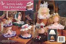 Annie's Attic Lovely Lady Hat Pincushions
