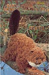 Annie's Attic Baby Animals: Beaver