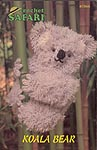 Annie's Attic Crochet Safari: Koala Bear