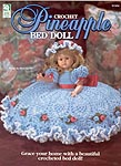 House of White Birches Crochet Pineapple Bed Doll