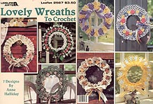 Leisure Arts Lovely Wreaths to Crochet