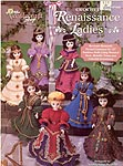 TNS Crocheted Renaissance Ladies for 15 inch doll.