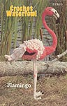 Annie's Attic Birds of a Feather Crochet Waterfowl -- Flamingo