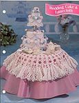 Annies Fashion Doll Crochet Club: Wedding Cake & Tablecloth
