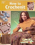 Annie's Attic How To Crochenit