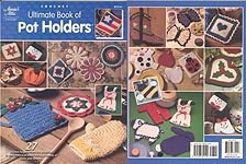 Annie's Attic Crochet Ultimate Book of Potholders