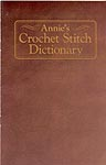 Annie's Crochet Stitch Dictonary