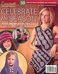Crochet! Magazine Presents Celebrate the Season
