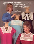 Helen Haywood Crocheted Heirlooms Middy & Filet Collars/ Cuffs