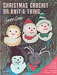 Anne Lane Christmas Crochet or Knit- A- Thing