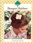 Vanna's Afghan and Crochet Favorites, Bouquet Hairbow