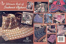 Annie's Attic Crochet Ultimate Book of Southwest Afghans