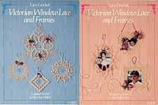 Mary Buse Melick, Lacy Crochet Victorian Window Lace and Frames