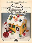 Christmas Decorations in Patchwork, a 1978 publication from Better Homes and Gardens Creative Crafts