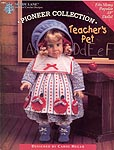 Shady Lane Pioneer Collection: Teacher's Pet for 18 inch dolls.