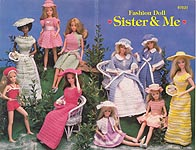 Annie's Attic Fashion Doll Sister & Me, matching crocheted outfits for 11 inch fashion doll and 9 - 9 1/2 inch little sister dolls