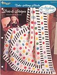 The Needlecraft Shop Afghan Collector Series: Dots & Stripes