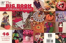 Annie's Attic The Big Book of Holiday Crochet