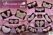 Pat Depke THE Crocheted Collar Book