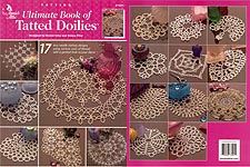 Annie's Attic Ultimate Book of Tatted Doilies