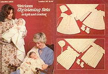 LA Heirloom Christening Sets to Knit and Crochet