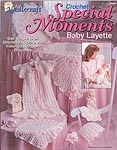 TNS Crochet Special Moments Baby Layette