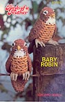 Annie's Attic Birds of a Feather -- Baby Robin