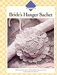 Vanna's Afghan and Crochet Favorites, Bride's Hanger Sachet