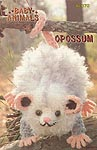 Annie's Attic Baby Animals: Opossum