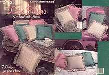 LA Lace Pillows Crocheted with Thread