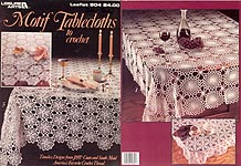 LA Motif Tablecloths To Crochet