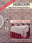 ASN Heirloom Tablecloth & Bedspread Designs in Pineapple Crochet