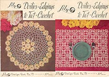 Lily Crochet Design Book No. 70: Doilies & Edgings to Tat & Crochet