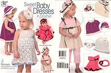 Annie's Attic Sweet Baby Dresses in Crochet