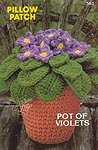 Annie's Attic Pillow Patch: Pot of Violets