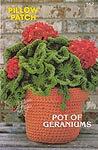 Annie's Attic Pillow Patch: Pot of Geraniums