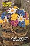 Annie's Attic Pillow Patch: Oak Bucket Bouquet