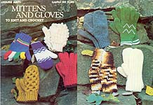 LA Mittens and Gloves to Knit and Crochet