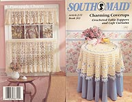Southmaid Book 363: Charming Coverups - Crocheted Table Toppers and Cafe Curtains
