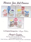 Maggie's Crochet Flower Jar Lid Covers