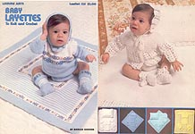LA Baby Layettes to Knit and Crochet