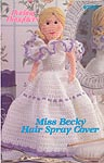 Annie's Pattern Club Darling Daughters: Miss Becky Hair Spray Cover