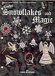 Edna Blizzard Crochet Snowflakes and Magic