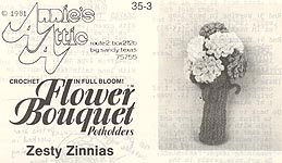 Annie's Attic Flower Bouquet Pot Holders: Zesty Zinnias