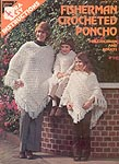 LA Extra Easy Instructions: Fisherman Crocheted Poncho