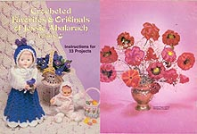 Crocheted Favorites & Originals of Jessie Abularach, Volume Three