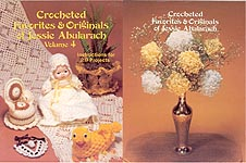 Crocheted Favorites & Originals of Jessie Abularach, Volume Four